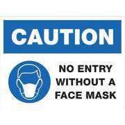 Lorell CAUTION No Entry Without A Face Mask Sign (00258)