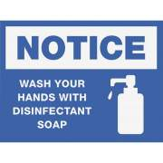 Lorell NOTICE Wash Hands With Disinfect Soap Sign (00252)